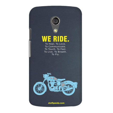 Designer Motivational Bullet We Ride hard back cover / case for Moto G2