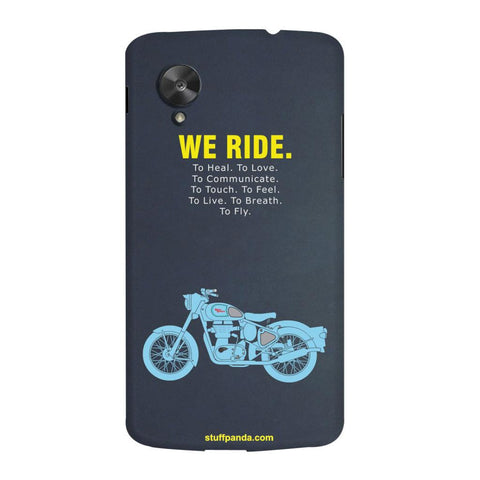 Designer Motivational Bullet We Ride hard back cover / case for Nexus 5