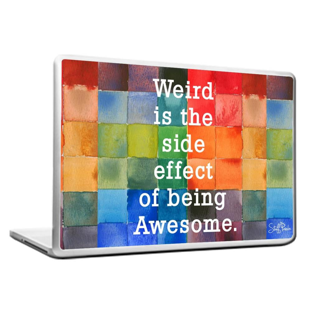 Cool Abstract Motivational Weird is the Laptop cover skin vinyl decals - stuffpanda - 1