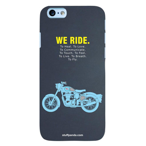 Designer Motivational Bullet We Ride hard back cover / case for Iphone 6