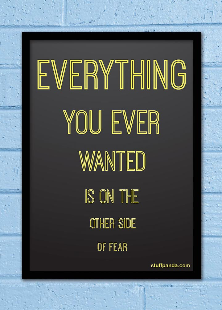 Cool Abstract Motivation Everything you ever Wall Glass Frame posters Wall art - stuffpanda - 1