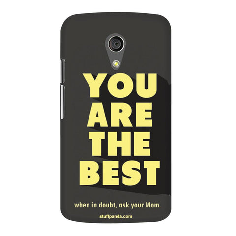 Designer Motivational You Are Best hard back cover / case for Moto G2