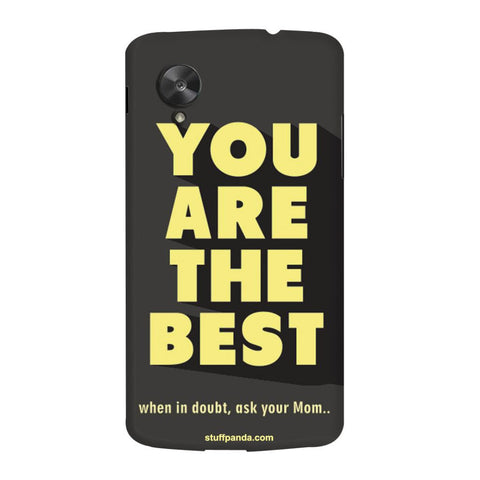 Designer Motivational You Are Best hard back cover / case for Nexus 5