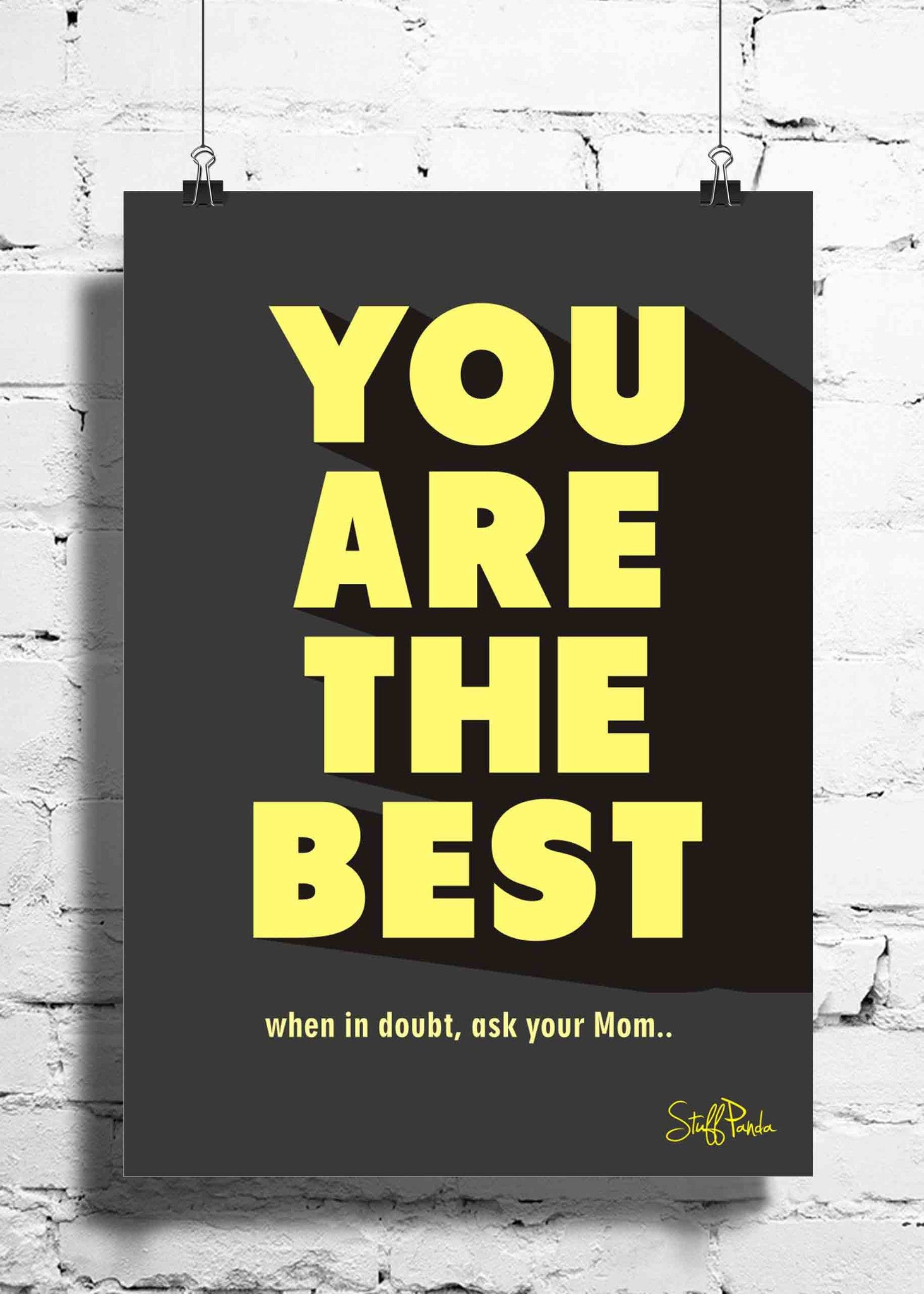 Cool Funny Motivation You are the best wall posters, art prints ...