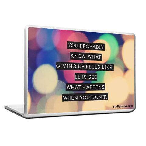 Motivation You Probably know Laptop cover skin vinyl decals