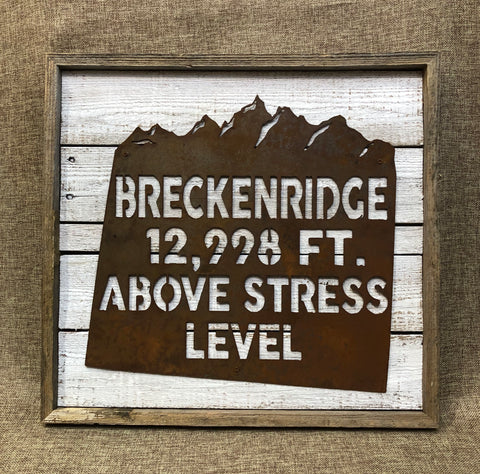Breckenridge: 12,998 Above Stress Level