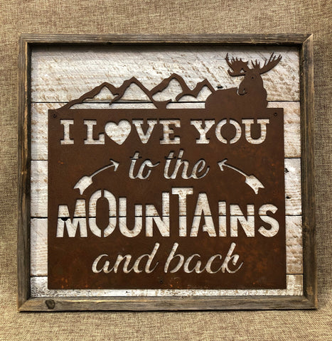 Moose: Love You To The Mountains