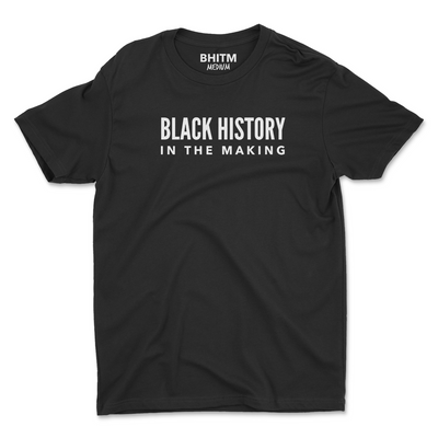 Black History In The Making Shirt