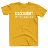 Adult Black History In The Making Shirt