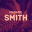 Madame Smith (H1W 1T3) - Gift Card