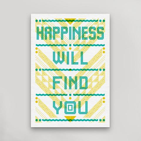 Happiness Will Find You - Postcard