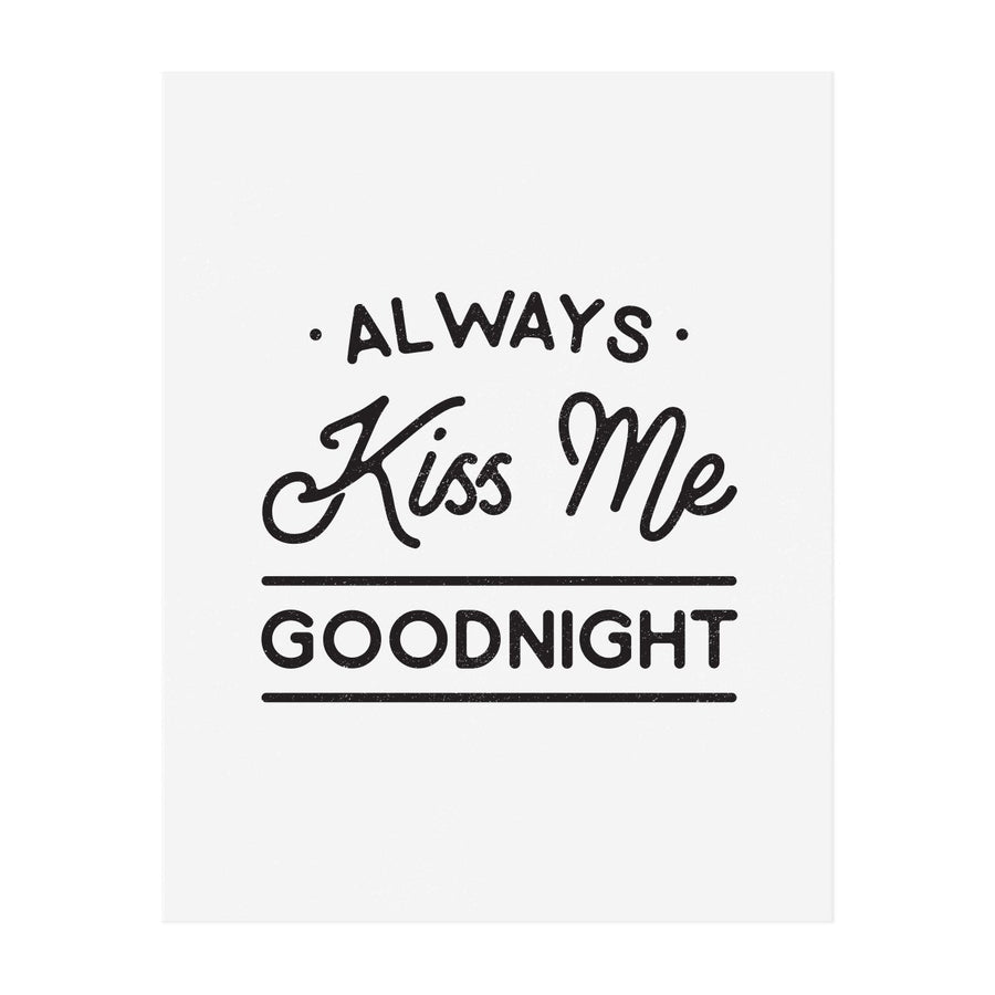 Always Kiss Me Goodnight - The Anastasia Co.