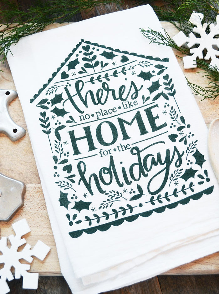 No Place Like Home for the Holidays - Tea Towel