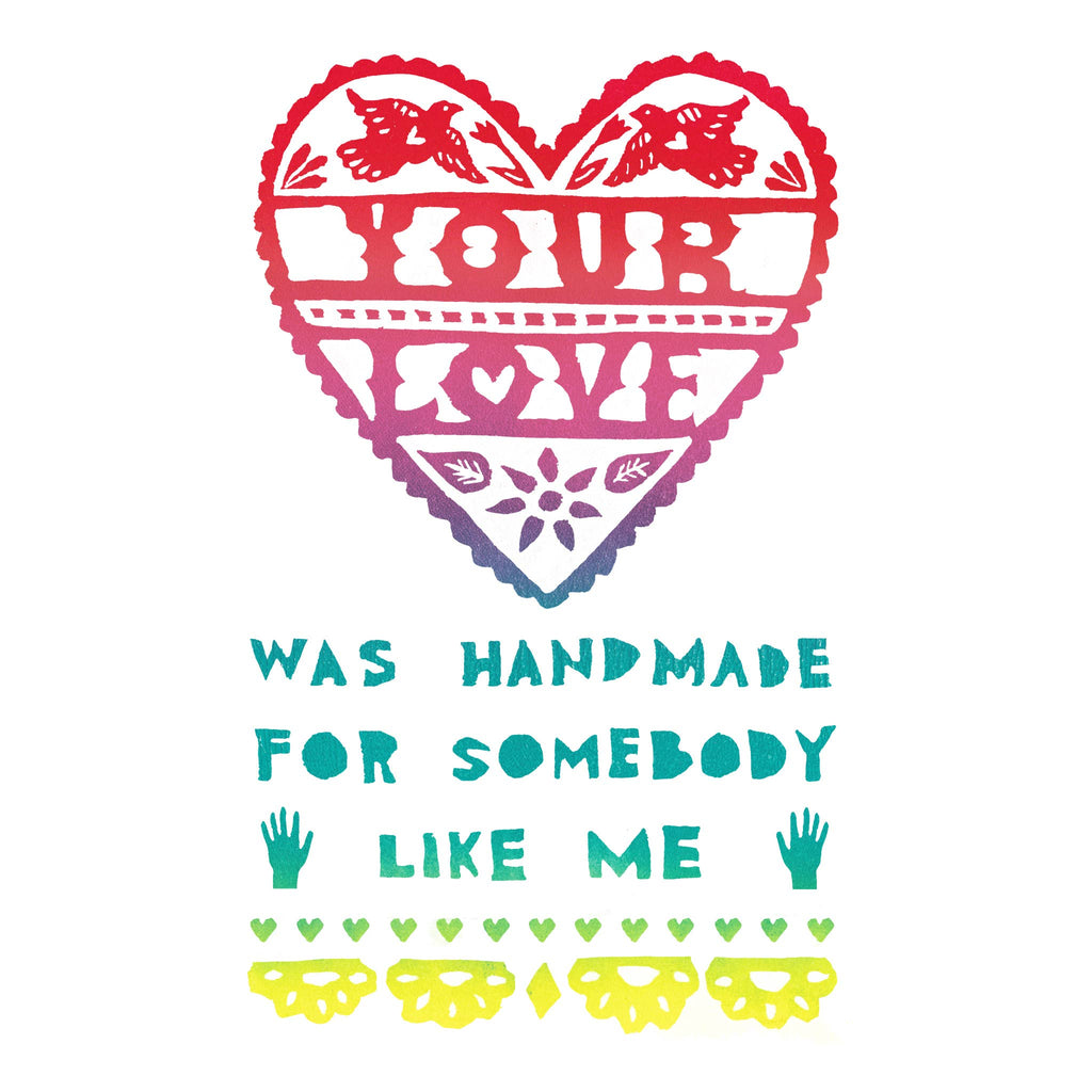 Your Love Was Handmade -  Love