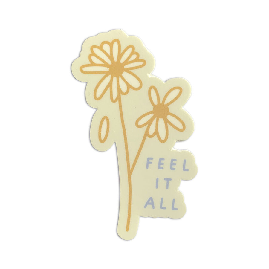 Feel It All Sticker