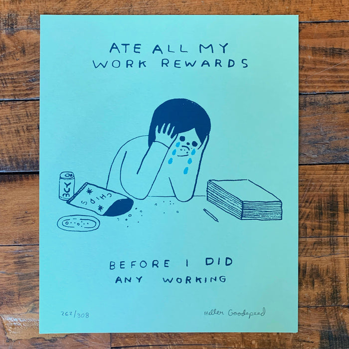 Ate All My Rewards - Hiller Goodspeed