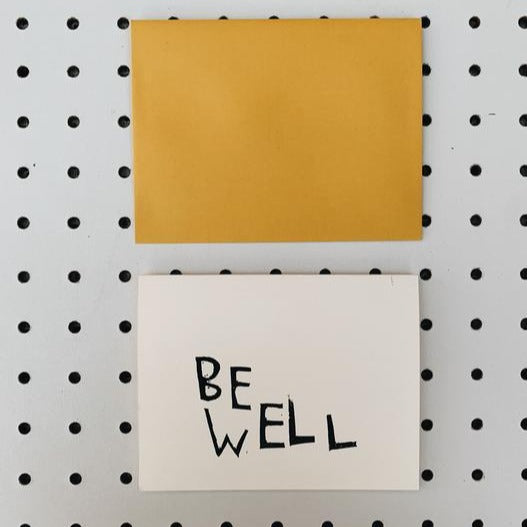 Be Well - Get Well