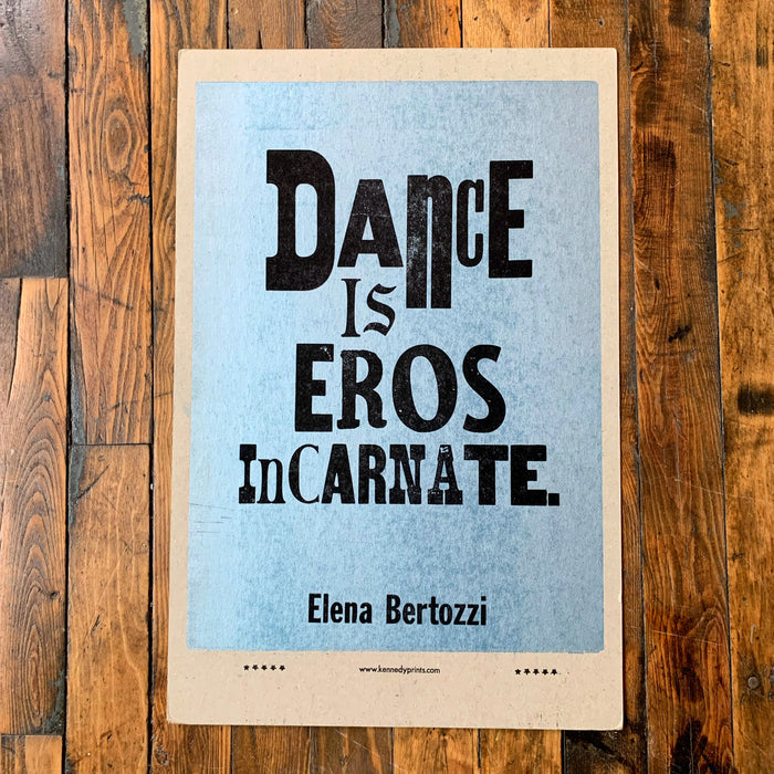 DANCE IS EROS INCARNATE - Kennedy Prints