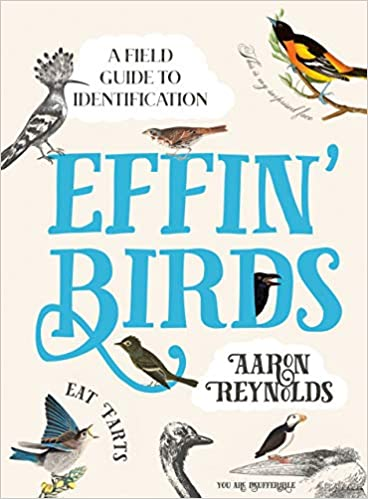 A Field Guide To Identification: Effin' Birds