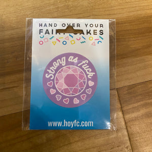 Fairy Cakes: Strong As Fuck Gem Sticker