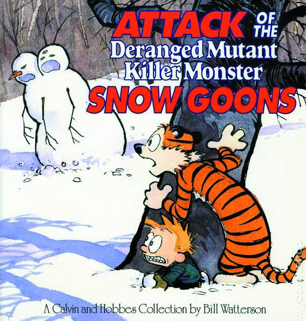 Calvin & Hobbes Attack Of Snow Goons New Ptg
