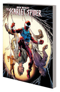 Ben Reilly Scarlet Spider Tp Vol 01 Back In The Hood