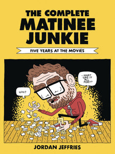 Complete Matinee Junkie Five Years At The Movies