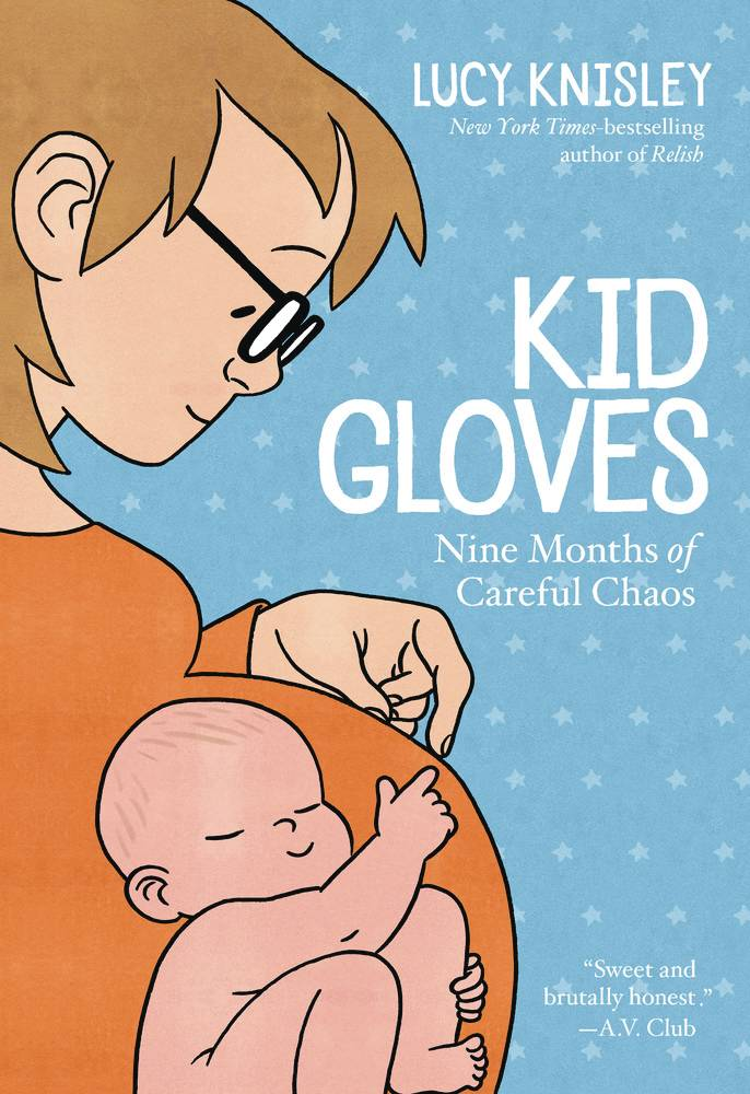 Kid Gloves Nine Months Of Careful Chaos Gn