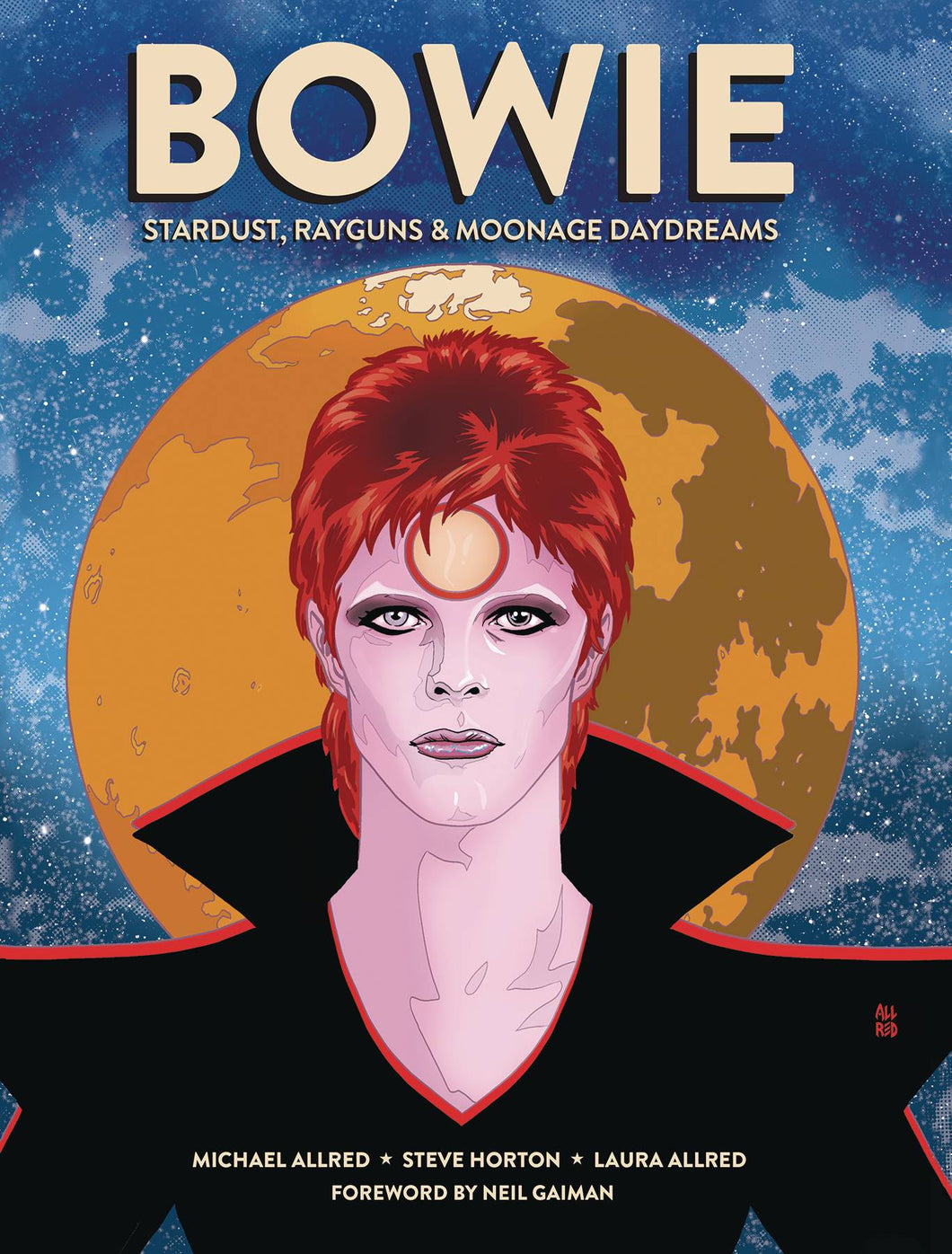 Bowie Stardust Rayguns & Moonage Daydreams Hc Gn