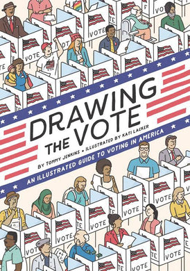 Drawing The Vote Illus Guide Voting In America GN - Books