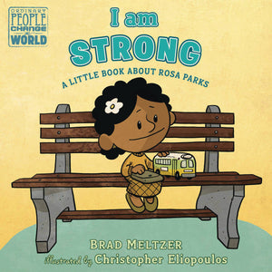 I Am Strong Rosa Parks Board Book