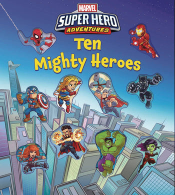 Marvel Super Hero Adventures Ten Mighty Heroes Board Book - Books