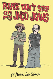 Please Dont Step On My Jnco Jeans GN - Books