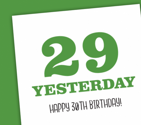 29 Yesterday .... Birthday Card-Nook & Cranny Gift Store-2019 National Gift Store Of The Year-Ireland-Gift Shop
