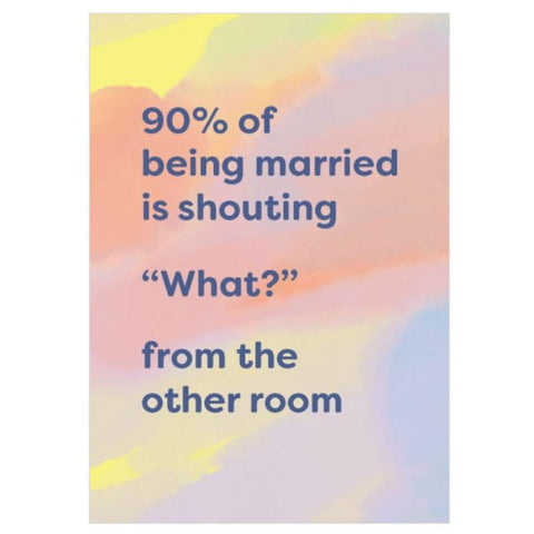 90% of being married is...card-Nook & Cranny Gift Store-2019 National Gift Store Of The Year-Ireland-Gift Shop