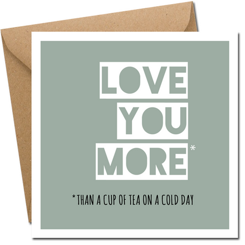 Love You More - card-Nook & Cranny Gift Store-2019 National Gift Store Of The Year-Ireland-Gift Shop