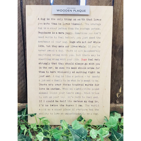 A4 Wise Words Wooden Plaque - Dogs-Nook and Cranny - 2019 REI National Gift Store of the Year