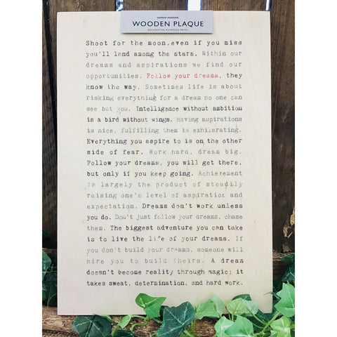 A4 Wise Words Wooden Plaque - Follow your Dreams-Nook and Cranny - 2019 REI National Gift Store of the Year