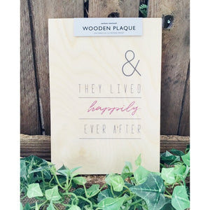 A5 Wooden Plaque - Happily Ever After-Nook and Cranny - 2019 REI National Gift Store of the Year