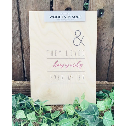 A5 Wooden Plaque - Happily Ever After-Nook & Cranny Gift Store-2019 National Gift Store Of The Year-Ireland-Gift Shop