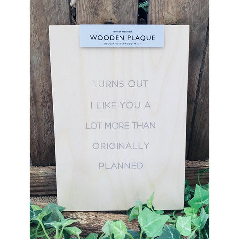 A5 Wooden Plaque - Turns Out-Nook and Cranny - 2019 REI National Gift Store of the Year