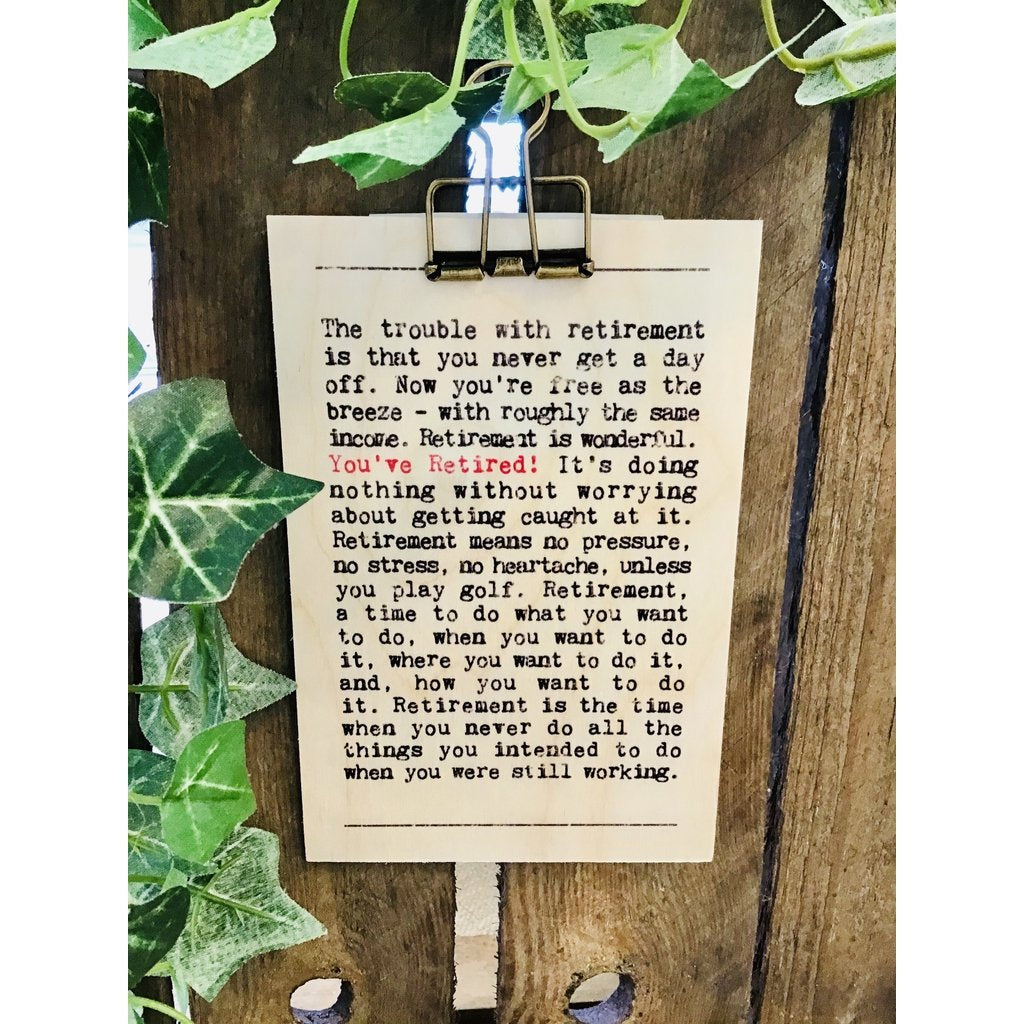 A6 You've Retired wooden plaque-Nook and Cranny - 2019 REI National Gift Store of the Year