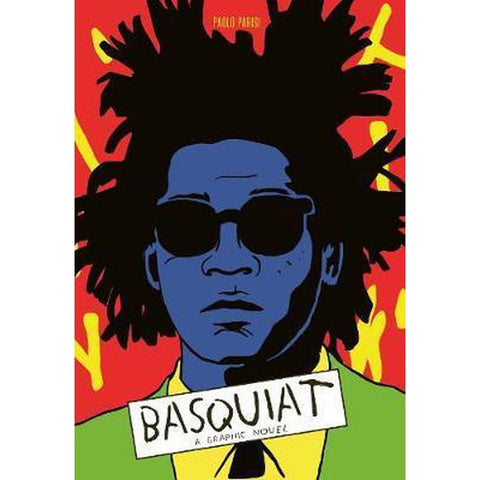 Basquiat : A Graphic Novel-Nook and Cranny - 2019 REI National Gift Store of the Year