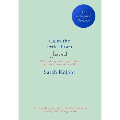 Calm the f+ck down Journal by Sarah Knight-Nook and Cranny - 2019 REI National Gift Store of the Year