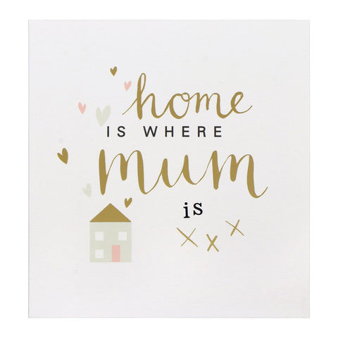 Home is where Mum Is ... - Card-Nook & Cranny Gift Store-2019 National Gift Store Of The Year-Ireland-Gift Shop