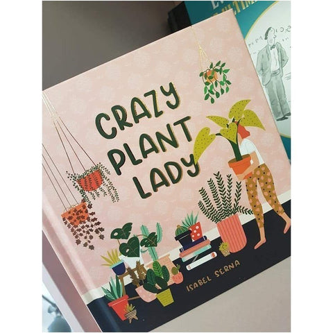 Crazy Plant Lady - Hardback Book-Nook & Cranny Gift Store-2019 National Gift Store Of The Year-Ireland-Gift Shop