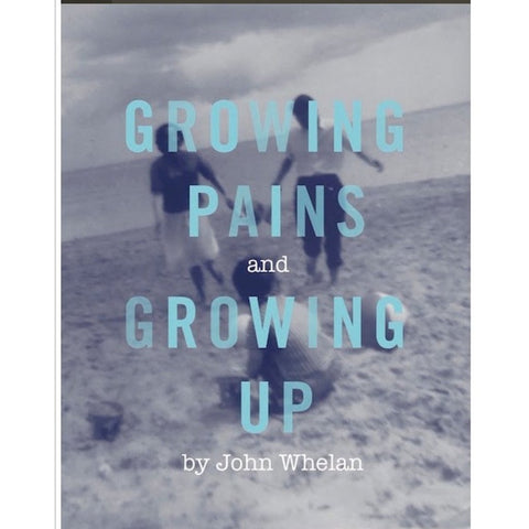 Growing Pains and Growing up - by John Whelan (Laois)-Nook and Cranny - 2019 REI National Gift Store of the Year