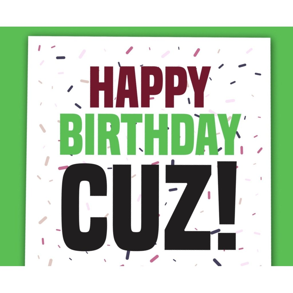 Happy Birthday Cuz! - card-Nook and Cranny - 2019 REI National Gift Store of the Year