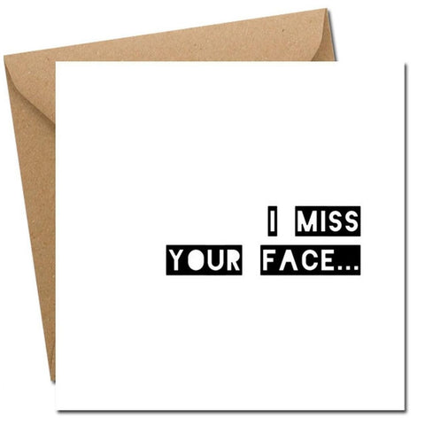 I Miss Your Face Card-Nook & Cranny Gift Store-2019 National Gift Store Of The Year-Ireland-Gift Shop
