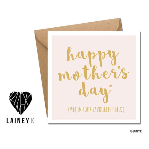 Happy Mothers Day (from your favourite child) - Card-Nook & Cranny Gift Store-2019 National Gift Store Of The Year-Ireland-Gift Shop